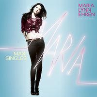 Maria Lynn Ehren Maxi Single